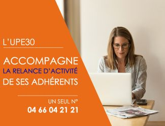 COVID-19 : Relance, l'UPE30 vous accompagne
